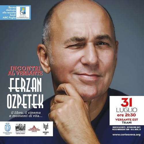 Appuntamento con Ferzan Özpetek
