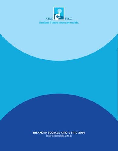 Bilancio Sociale AIRC e FIRC 2014