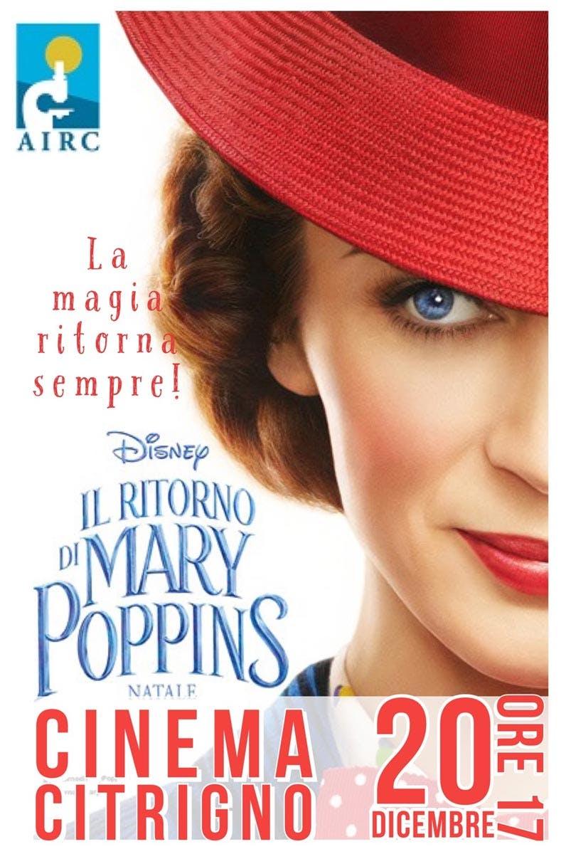Il Ritorno di Mary Poppins, proiezione speciale per AIRC