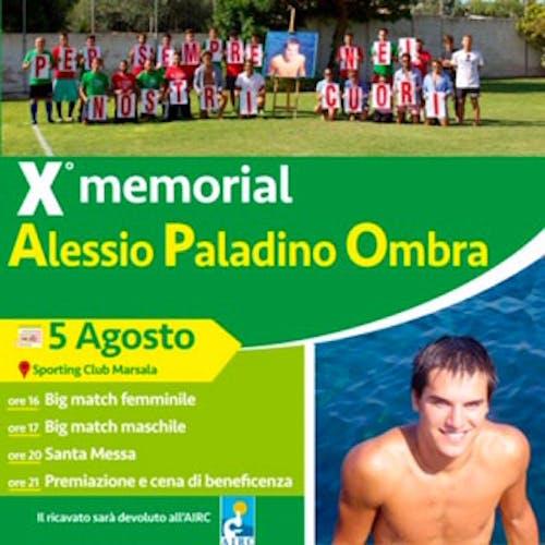 X Memorial Alessio Paladino Ombra