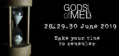 Ancora una volta…Gods of Mel!